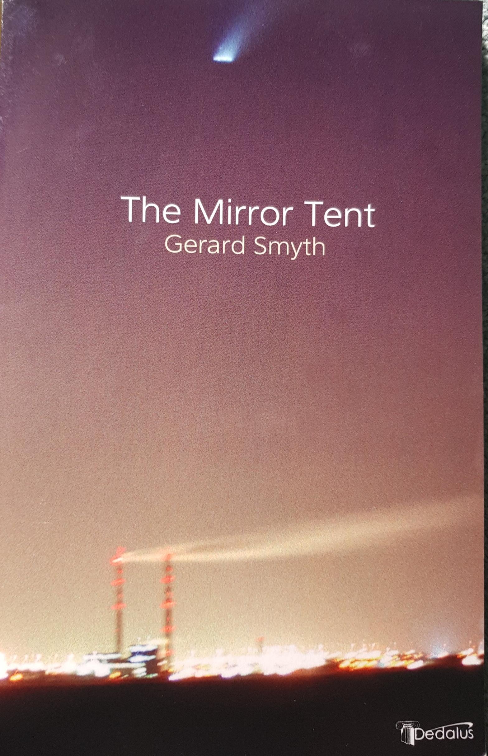 Gerard Smyth: The Mirror Tent