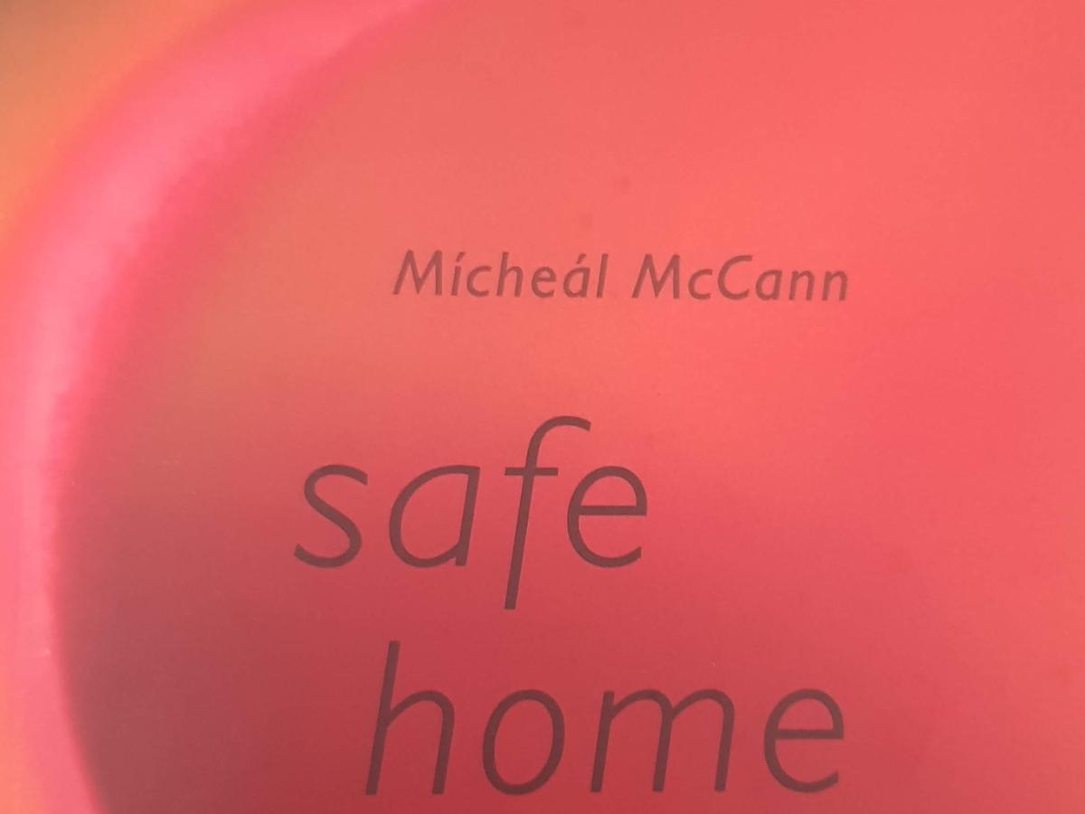Mícheál McCann Safe Home